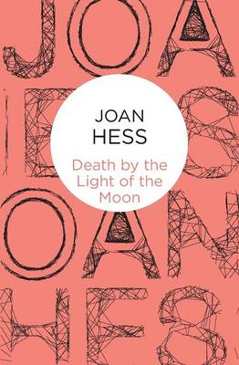 Death by the Light of the Moon - Hess, Joan