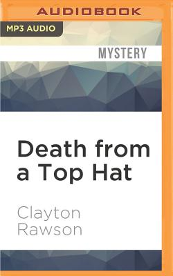 Death from a Top Hat - Rawson, Clayton
