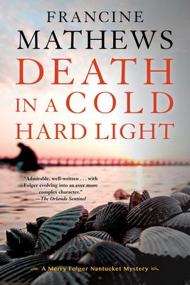 Death in a Cold Hard Light - Mathews, Francine