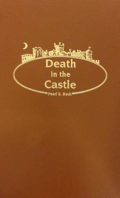 Death in the Castle - Buck, Pearl S