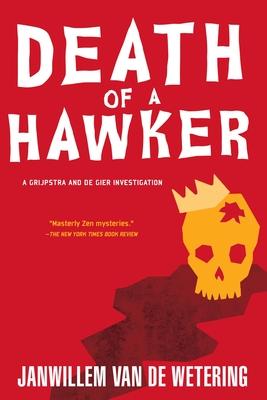 Death of a Hawker - Van De Wetering, Janwillem
