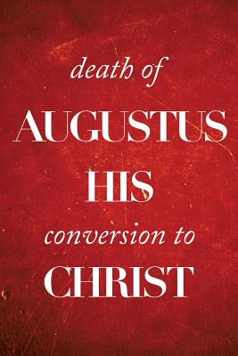 Death of Augustus His Conversion to Christ - Kirk, Colin