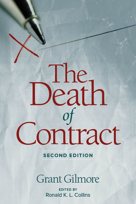 Death of Contract: Second Edition - Gilmore, Grant