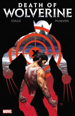 Death of Wolverine - Soule, Charles (Text by)