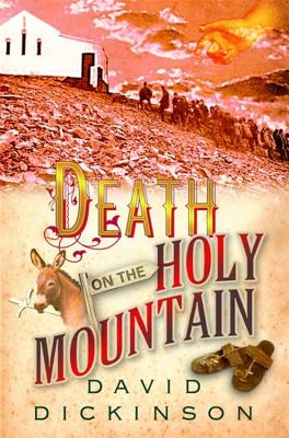 Death on the Holy Mountain - Dickinson, David