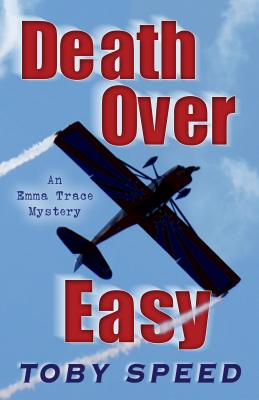 Death Over Easy - Speed, Toby