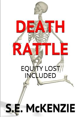 Death Rattle: Lost Equity Included - McKenzie, S E