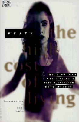 Death: The High Cost of Living - Gaiman, Neil, and Bachalo, Chris, and Buckingham, Mark