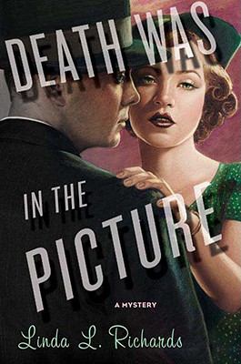 Death Was in the Picture - Richards, Linda L
