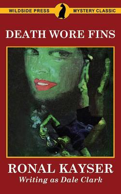 Death Wore Fins - Clark, Dale