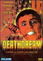 Deathdream - Bob Clark