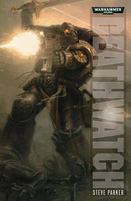 Deathwatch - Parker, Steve