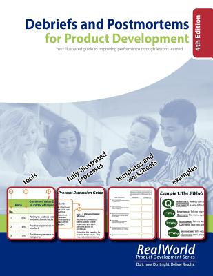 Debriefs and Postmortems for Product Development (4th Edition): Your illustrated guide to improving performance through lessons learned - Campos, Jose