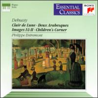 Debussy: Clair de Lune; Deux Arabesques; Images Nos. 1 & 2; Children's Corner - Philippe Entremont (piano)