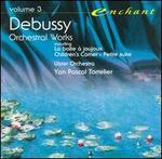Debussy: La bo�te � joujoux; Children's Corner; Petite suite