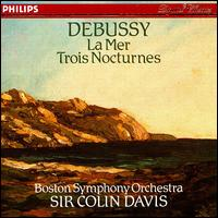 Debussy: La Mer; Nocturnes - Tanglewood Festival Chorus (choir, chorus); Boston Symphony Orchestra; Colin Davis (conductor)