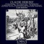Debussy: L'Enfant Prodigue/La Damoiselle Elue