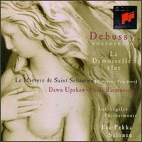 Debussy: Nocturnes; La Damoiselle �lue; Le Martyre de Saint S�bastien - Dawn Upshaw (soprano); Paula Rasmussen (mezzo-soprano); Women of the Los Angeles Master Chorale (choir, chorus);...