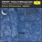 Debussy: Pell�as et M�lisande Suite