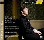 Debussy, Poulenc, Ravel, Françaix: Piano Concertos