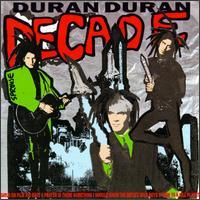 Decade: Greatest Hits - Duran Duran