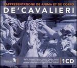 De'Cavalieri: Rappresentatione de Anima et de Corpo