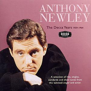Decca Years 1959-1964 - Anthony Newley