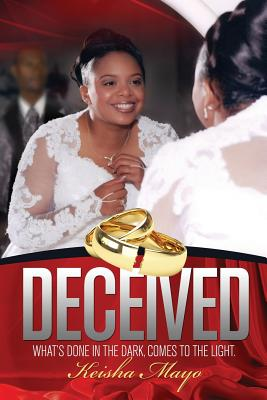 Deceived - Mayo, Keisha