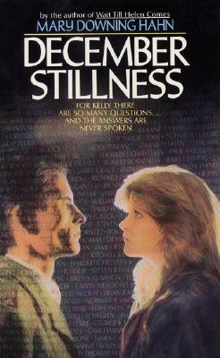 December Stillness - Hahn, Mary Downing