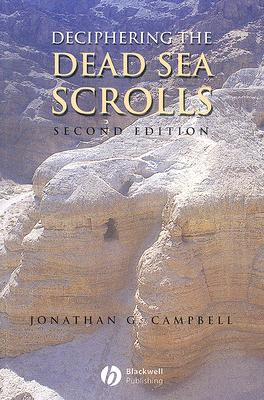 Deciphering the Dead Sea Scrolls - Campbell, Jonathan G