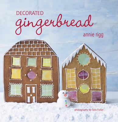 Decorated Gingerbread - Rigg, Annie