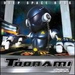 Deep Space Bass: Toonami