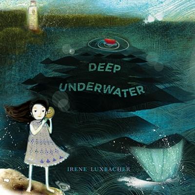 Deep Underwater - Luxbacher, Irene
