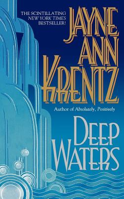 Deep Waters - Krentz, Jayne Ann