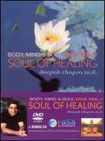 Deepak Chopra: The Soul of Healing