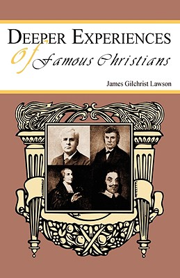 Deeper Experiences of Famous Christians - Lawson, James Gilchrist