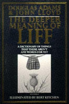Deeper Meaning of Liff - Adams, Douglas