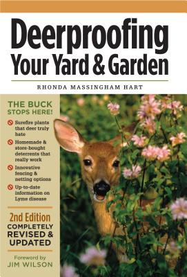 Deer Proofing Your Yard and Garden - Hart, Rhonda Massingham