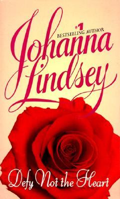 Defy Not the Heart - Lindsey, Johanna