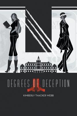 Degrees of Deception - Thacker Webb, Kimberly