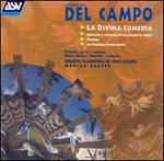 Del Campo: La Divina Comedia and Other Orchestral Music