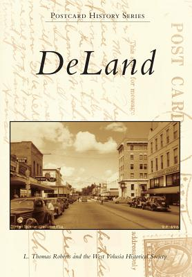 DeLand - Roberts, L Thomas, and West Volusia Historical Society