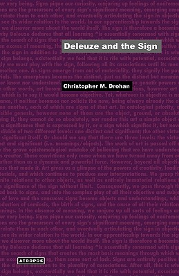Deleuze and the Sign - Drohan, Christopher M