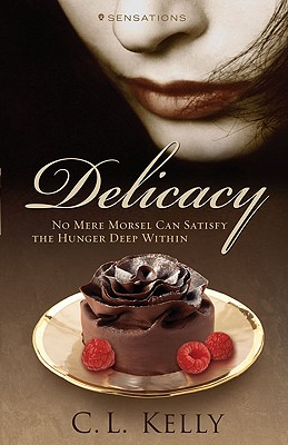 Delicacy - Kelly, Clint L