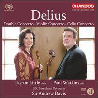 Delius: Double Concerto; Violin Concerto; Cello Concerto - Paul Watkins (cello); Tasmin Little (violin); BBC Symphony Orchestra; Andrew Davis (conductor)