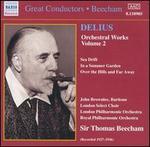 Delius: Orchestra Works, Vol. 2