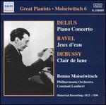 Delius: Piano Concerto; Ravel: Jeux d'eau; Debussy: Clair de lune