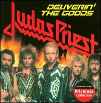 Deliverin' the Goods - Judas Priest