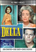 Della - Leslie Stevens; Robert Gist