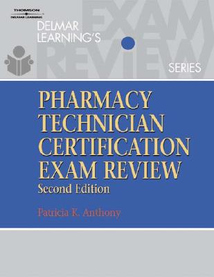 Delmar Learning\'s Pharmacy Technician Certification Exam Review book ...